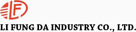 LI FUNG DA INDUSTRY CO., LTD.