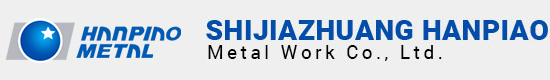 Shijiazhuang Hanpiao Metal Work Co., Ltd.