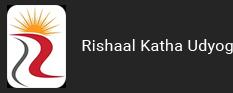 Rishaal Katha Udyog