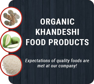 Organic Khandeshi Food Products