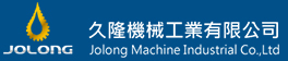 JO LONG MACHINE INDUSTRIAL CO., LTD.