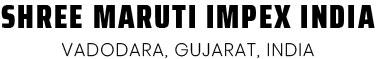Shree Maruti Impex India