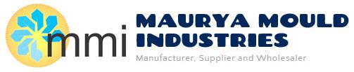 Maurya Mould Industries