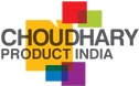 CHOUDHARY PRODUCT INDIA