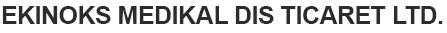 Ekinoks Medikal Dis Ticaret Ltd.