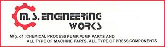 M. S. Engineering Works