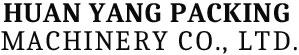 Huan Yang Packing Machinery Co., Ltd