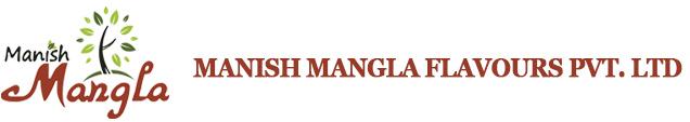 Manish Mangla Flavours Pvt. Ltd