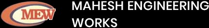 Mahesh Engineering Works
