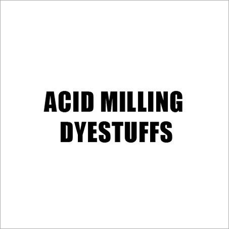 Milling Acid Dyestuffs