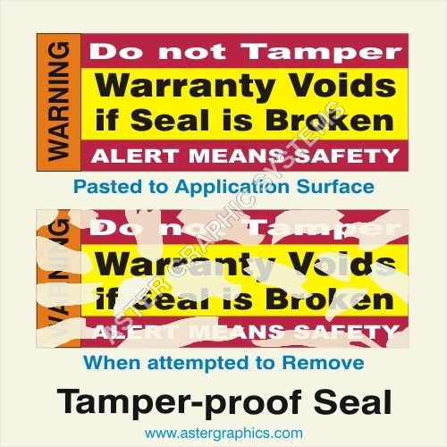 Tamper Proof Seal