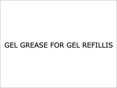Gel Grease For Gel Refills
