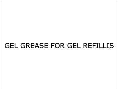 Gel Grease for Gel Refills