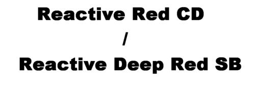 Reactive Red CD / Reactive Deep Red SB
