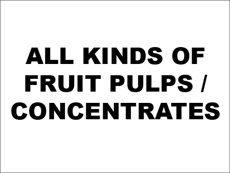Fruit Pulps / Concentrates