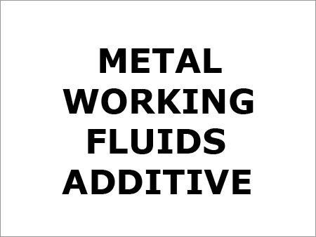 Metal Working Fluids Additive