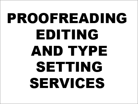 Proofreading, Editing And Type Setting Services