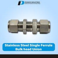 Stainless Steel Single Ferrule Bulk head Union