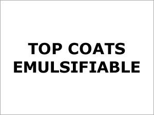 Top Coats Emulsifiable