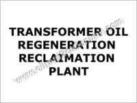 Transformer Oil Regeneration Plant