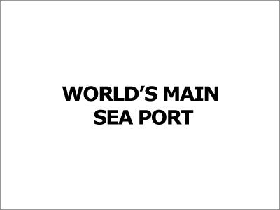Worlds Main Sea Port