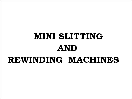 Mini Slitting and Rewinding Machines