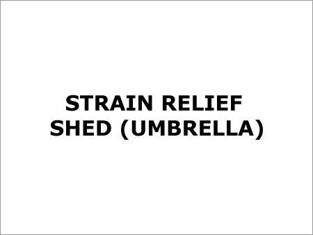 Strain Relief Shed