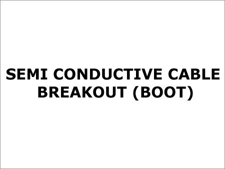 Semi Conductive Cable Breakout