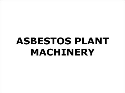 Asbestos Plant Machinery