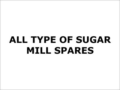 Sugar Mill Spares
