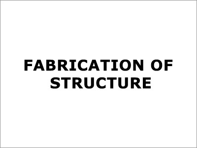 Fabrication Of Structure
