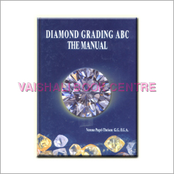 Diamond Grading ABC The Manual Book