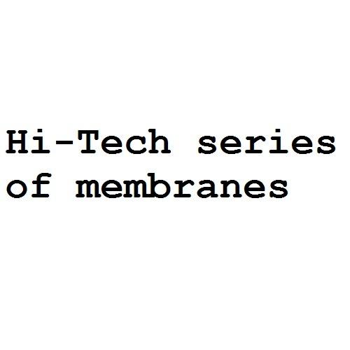 Hi-Tech series of membranes
