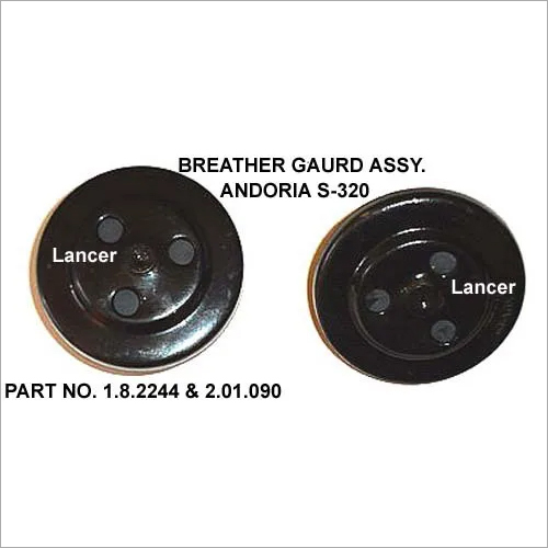 Breather Guard Assy for Andoria
