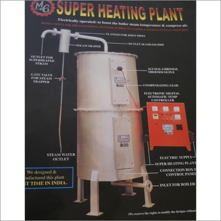 Super Heating Plant