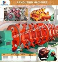 Armouring Machines