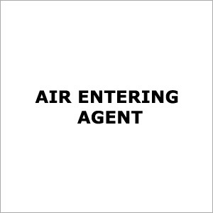 Air Entering Agent