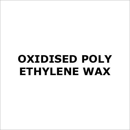 Oxidised Poly Ethylene Wax