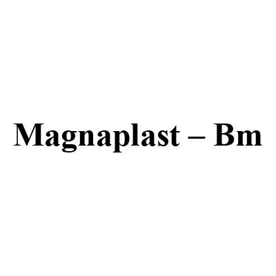 Magnaplast -BM