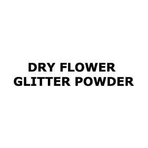 Dry Flower Glitter Powder