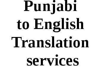 Punjabi to English Translation Services