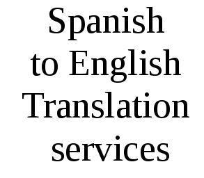 Spanish to English Translation Services