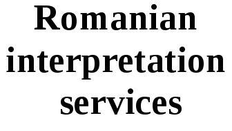 Romanian Interpretation Services