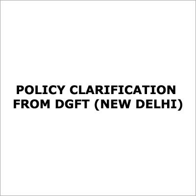DGFT Policy Circular Clarification Services