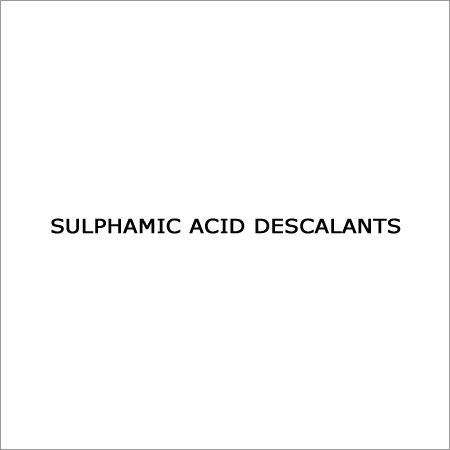 Sulphamic Acid Descalants