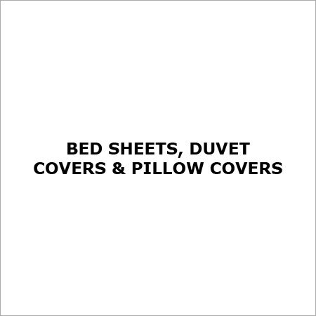 Bed Sheets, Duvet Covers & Pillow Covers