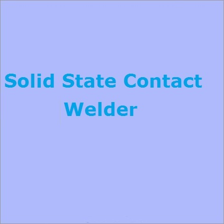 Solid State Contact Welder