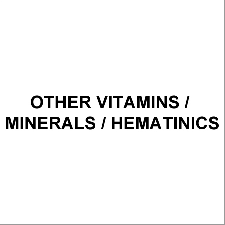 Other Vitamins / Minerals / Hematinics