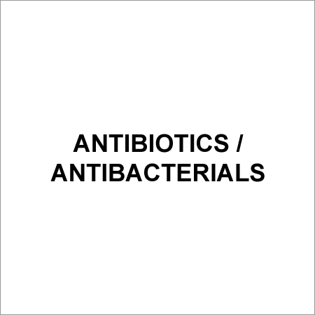 Antibiotics / Antibacterials