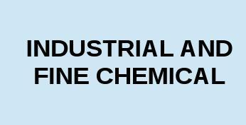 Industrial Fine Chemical